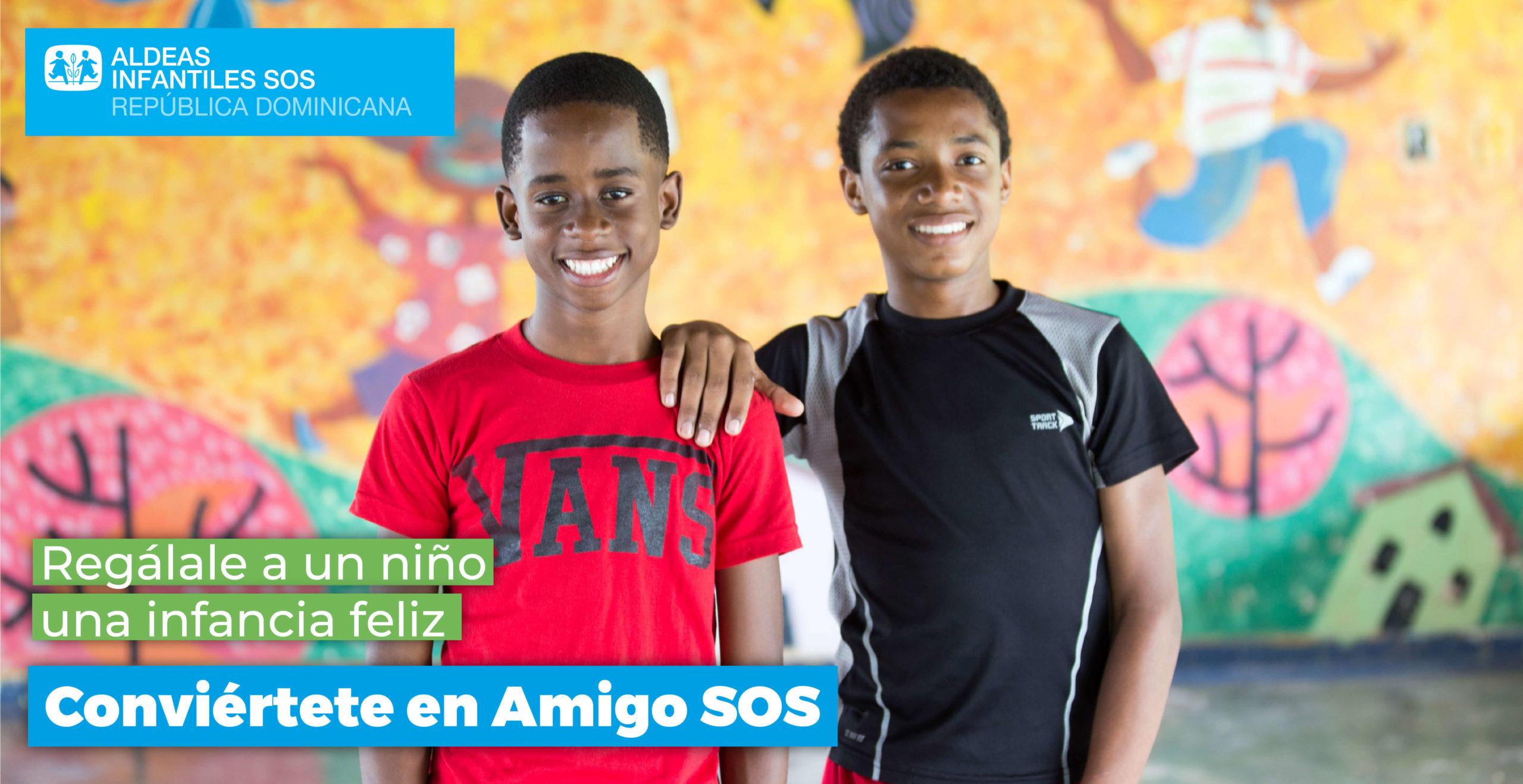 Conviértete en Amigo SOS Aldeas Infantiles SOS RD II